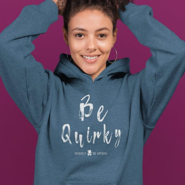Be Quirky Pull Over Hoodie